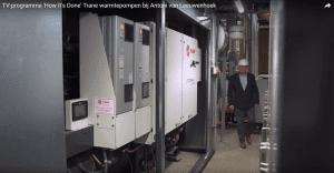 TV-programma 'How It's Done' Trane warmtepompen bij Antoni van Leeuwenhoek
